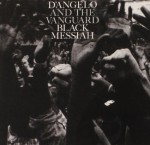 D'Angelo And The Vanguard – Betray My Heart