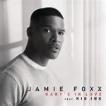 Jamie Foxx - Baby's In Love
